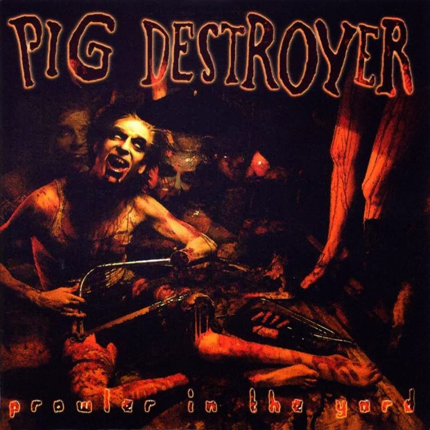 Pig-Destroyer-Prowler-in-the-Yard-620x620